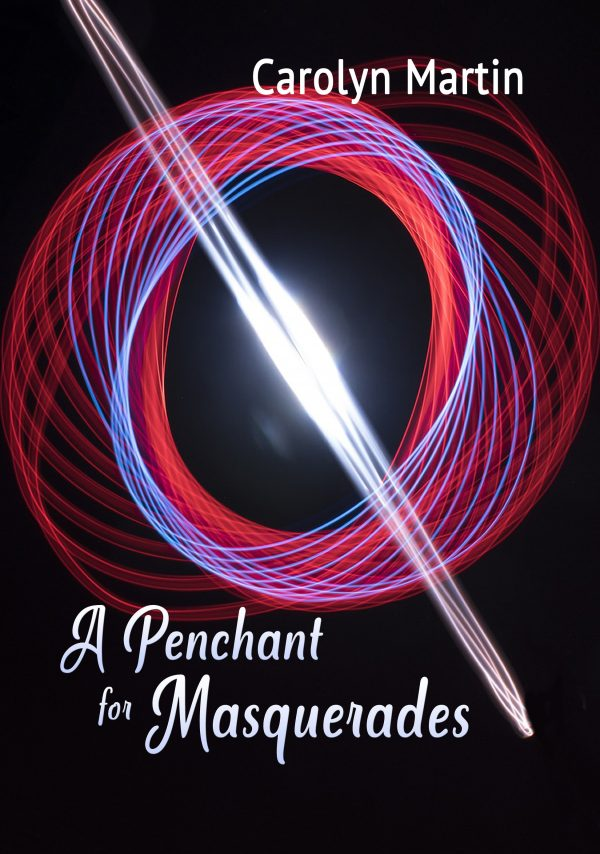 A Penchant For Masquerades by Carolyn Martin -FrontCover